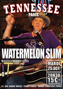 concerts Watermelon Slim poster Tennessee Paris